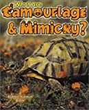 What Are Camouflage and Mimicry?, Bobbie Kalman, 0865059853