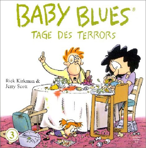 Baby Blues 3, Tage des Terrors