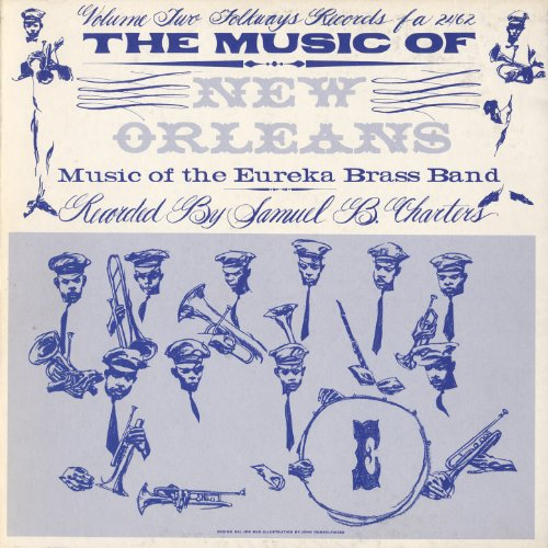 Eureka Brass Band - Music of New Orleans, Vol. 2: Music of the Eureka Brass Band
