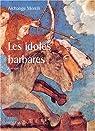 Les idoles barbares par Morelli