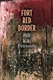 Fort Red Border: Poems