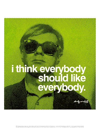 Andy Warhol I Think Everybody Should Like Everybody Quote Art Print Poster - (Andy Warhol Home Revolution)