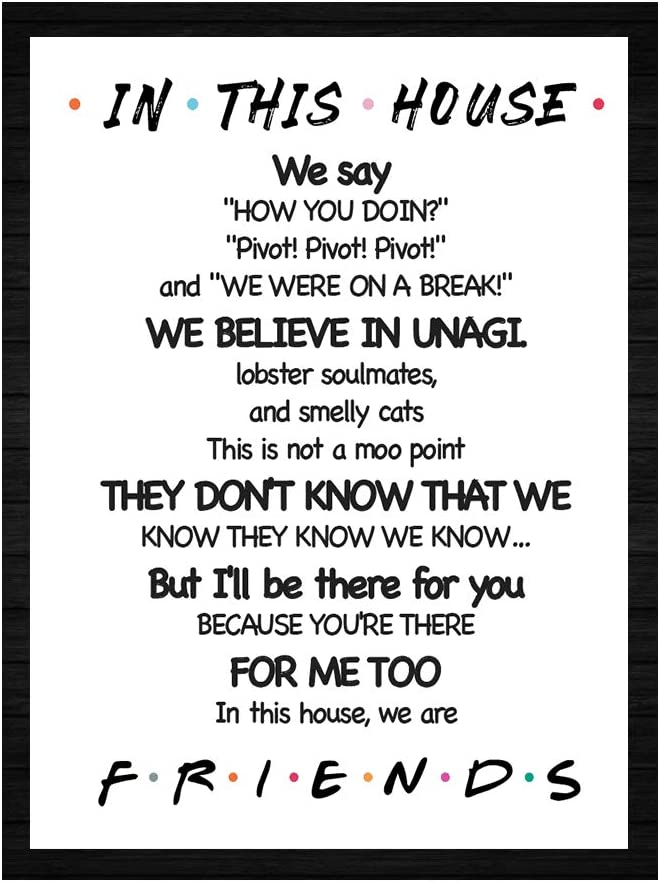 "LaurBella for Friends Quotes TV Poster in This House Sign Friends TV Show Poster Funny Quotes Bedroom Family Rules Poster 8"" x 10"" Unframed"