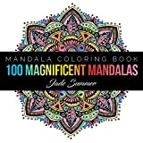 Mandala Coloring Book 100 Unique Designs And Stress Relieving Patterns For Adult Relaxation