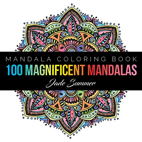 Pdf History Mandala Coloring Book: 100+ Unique Mandala Designs and Stress Relieving Patterns for Adult Relaxation, Meditation, and Happiness (Magnificent Mandalas) (Volume 1)