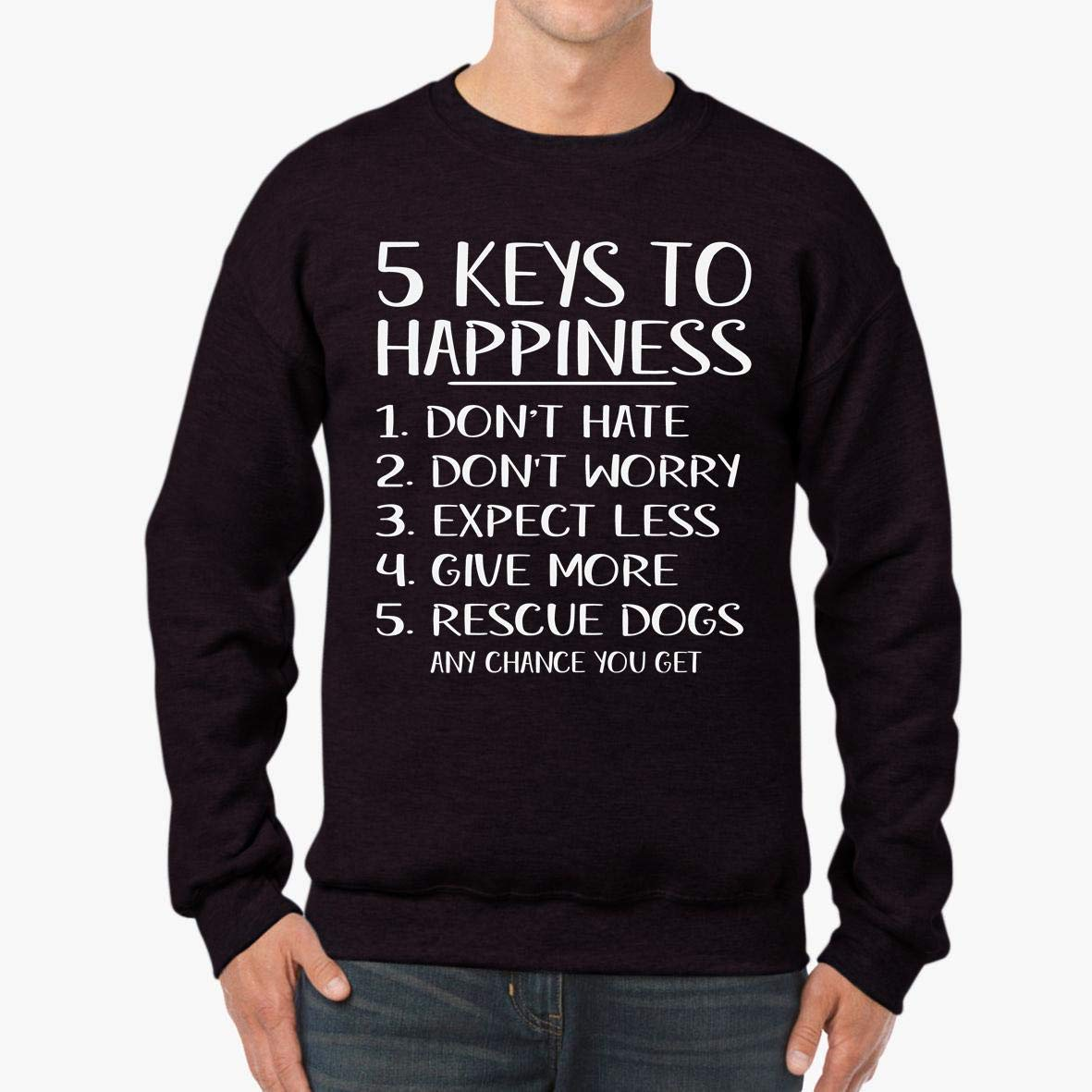 Fun Keys to Happiness Rescue Dogs Co Stylisches Unisex Sweatshirt tee