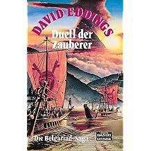 Die Belgariad- Saga V. Duell der Zauberer. Fantasy- Roman.