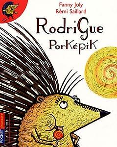 """Afficher """"Rodrigue Porképik"""""""
