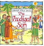 The Prodigal Son (Usborne Bible Tales)