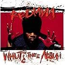 Whut? Thee Album [Red Colored LP][Explicit]
