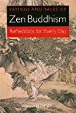 img - for Sayings and Tales of Zen Buddhism: Reflections for Every Day book / textbook / text book