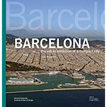 Barcelona: The Urban Evolution of a Compact City