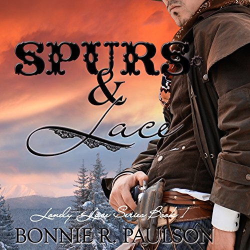 Spurs and Lace: Lonely Lace Series, Book 1