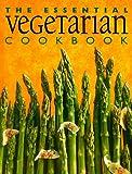 The Essential Vegetarian Cookbook, Whitecap Books Staff, 1551107945