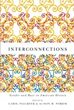 Interconnections : Gender and Race in American History, , 1580464211