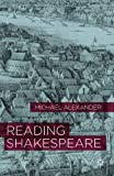 Reading Shakespeare, Alexander, Michael, 0230230121