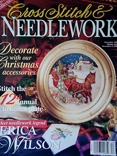 Better Homes and Gardens Cross Stitch & Needlework (December 1996, Vol. XII, No. 2) (Homes And Stitch Gardens Better Cross)