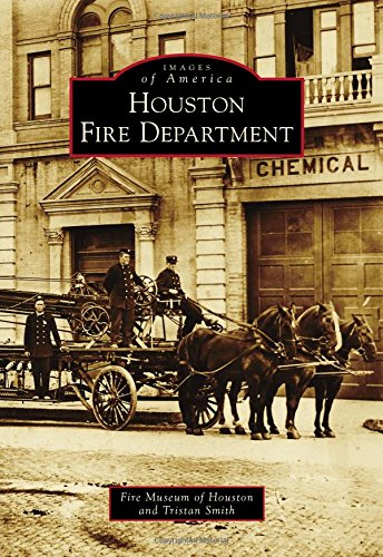 Houston Fire Department (Images of ()