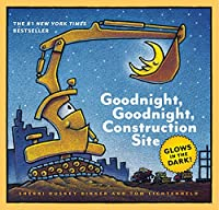 Goodnight Goodnight Construction Site: Glow In