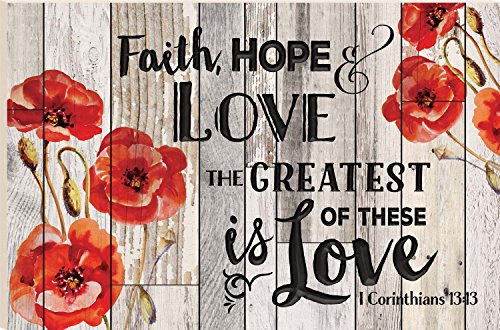 Faith Hope Love Poppies 23.75 x 35.9 Faux Distressed Wood Barn Board Wall Mounted Sign by P Graham Dunn