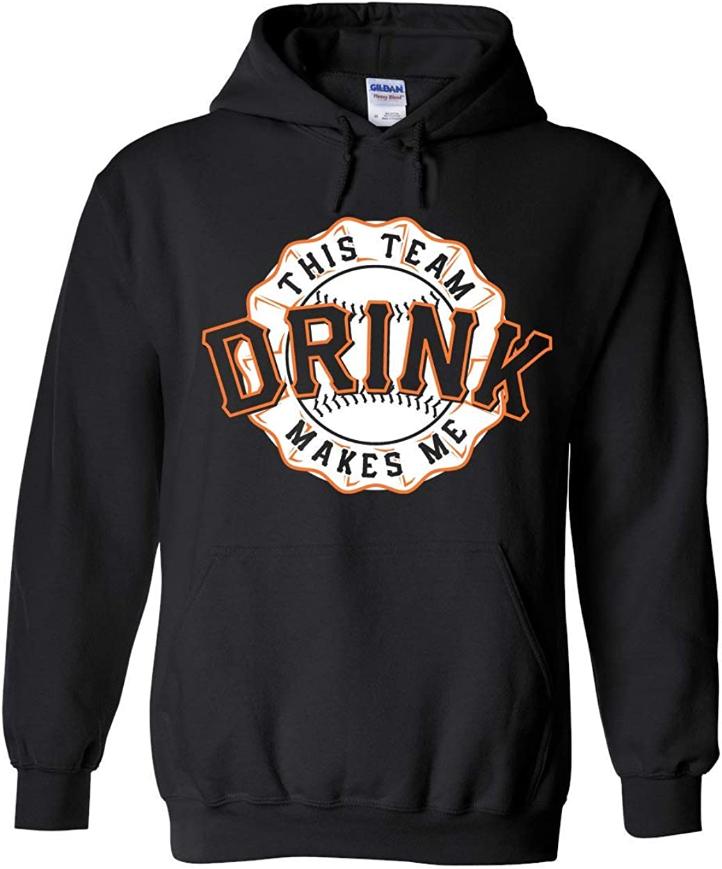 Americas Finest Apparel San Francisco This Team Makes Me Drink BB Hoodie