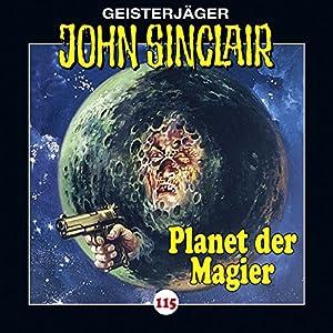 Der Planet der Magier (John Sinclair 115) Hörspiel