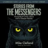 #5: Stories from the Messengers: Owls, UFOs and a Deeper Reality