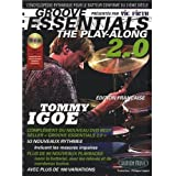 Igoe Tommy Groove Essentials Play-Along Drums 2.0 CD (ed. Française)