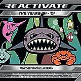 Reactivate 91-01 Rachel Auburn DJ Mixes
