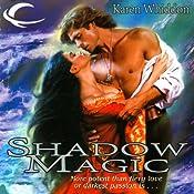Shadow Magic: Magic, Book 2 | Karen Whiddon