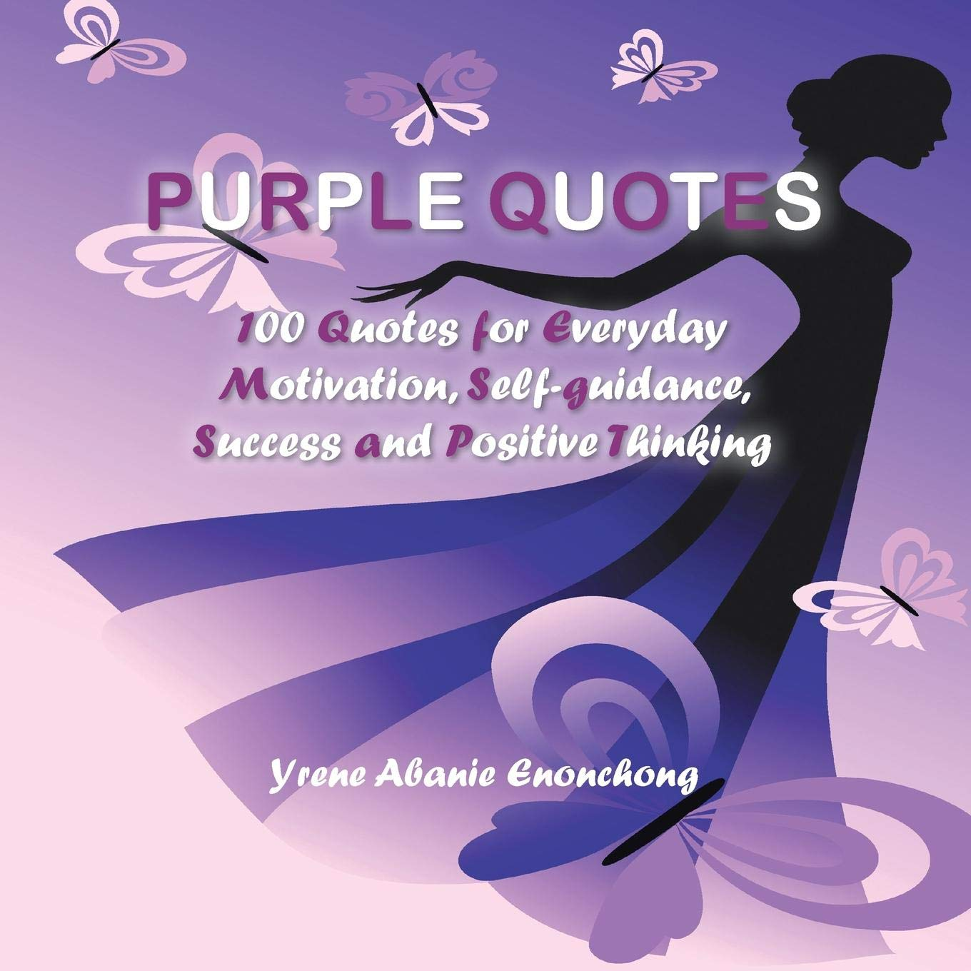 Purple Quotes: 100 Quotes for Everyday Motivation, Self ...
