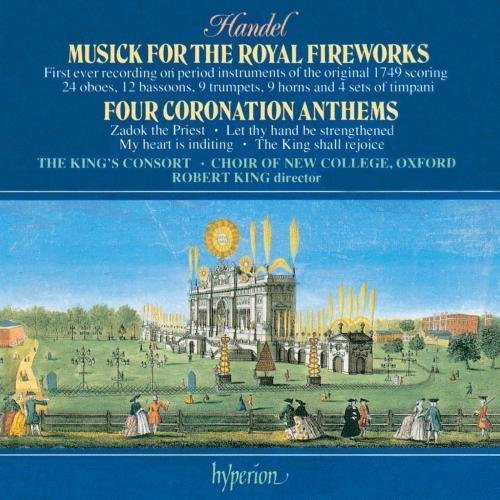 Handel: Coronation Anthems; Musick for the Royal Fireworks by Handel, G.F. (1993-11-16)