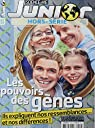 Science & Vie junior [HS n° 110, février 2015] Les pouvoirs des gènes, ils expliquent nos ressemblances... et nos différences ! par Science & Vie