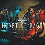 Heart of Rage: Warhammer 40,000 | James Swallow