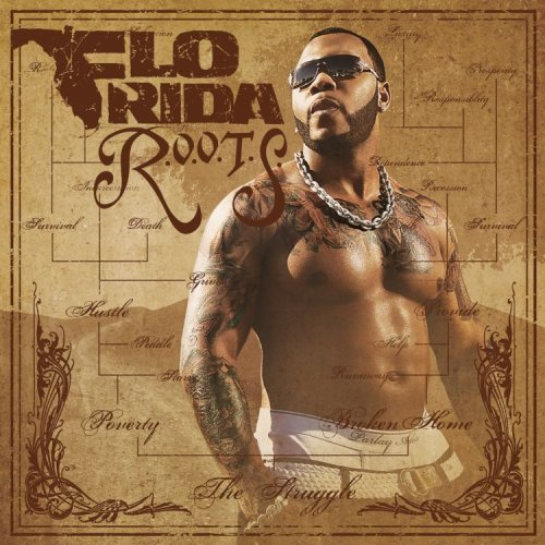Flo Rida - R.o.o.t.s. By Flo Rida (2009-03-31) - Zortam Music