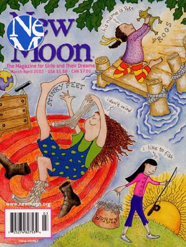 New Moon: the Magazine for Girls & Their - New Moon Magazine