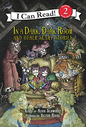 In a Dark, Dark Room and Other Scary Stories: Reillustrated Edition (I Can Read Level 2) -