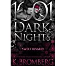 Sweet Rivalry (1001 Dark Nights)
