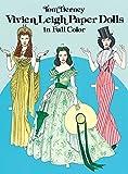 Vivien Leigh Paper Dolls in Full Color (Dover Celebrity Paper Dolls)