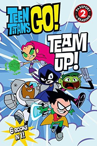 Teen Titans Go! (TM): Team Up! (Passport to Reading Level 2) ()