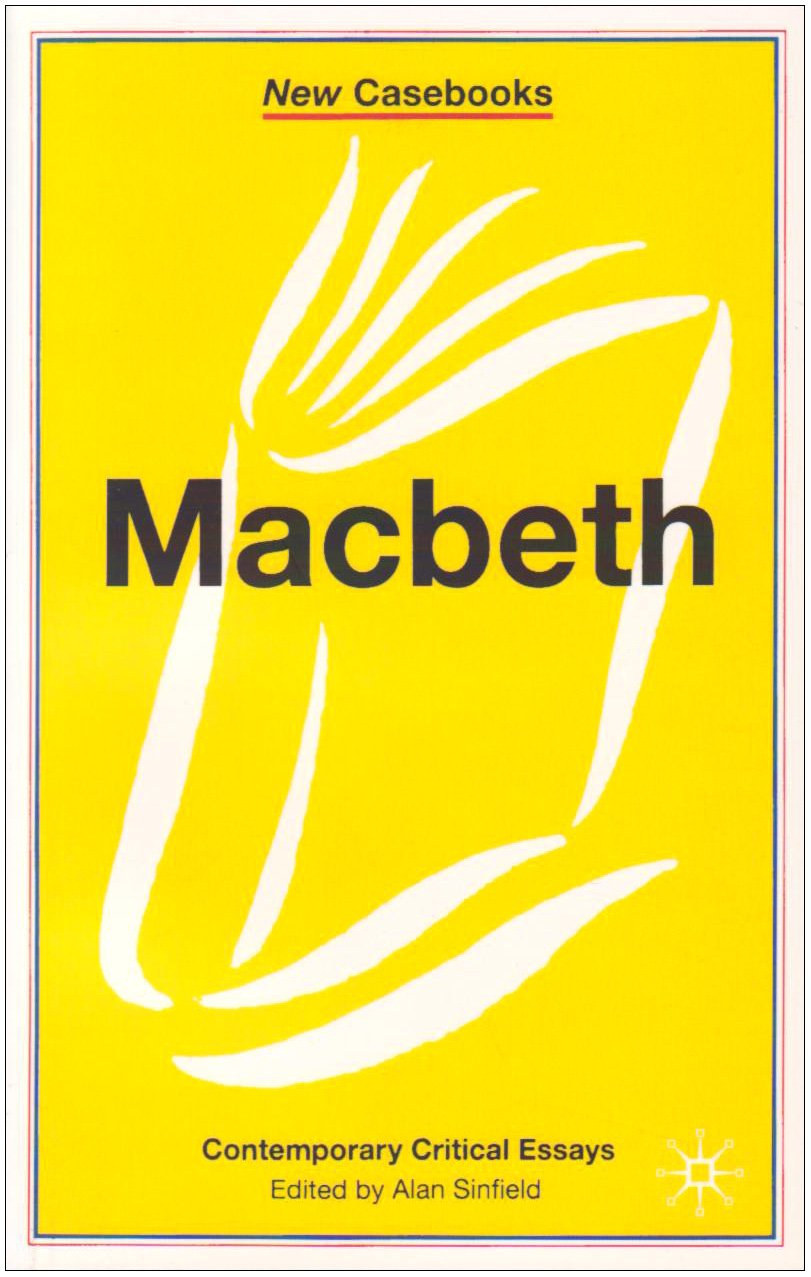 macbeth new casebooks co uk alan sinfield macbeth new casebooks co uk alan sinfield 9780333544433 books