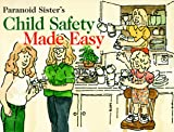 Child Safety Mady Easy, Lori Marques, 096527702X