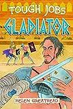 Gladiator (Tough Jobs)