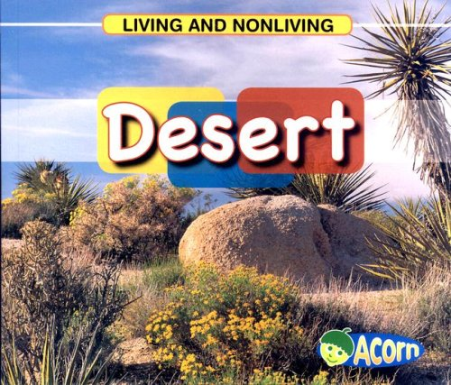 Download Desert (Living and Nonliving) pdf
