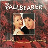 The Pallbearer - Music From The Miramax Motion Picture Soundtrack