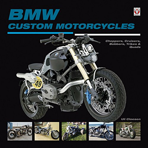 - BMW Custom Motorcycles: Choppers, Cruisers, Bobbers, Trikes & Quads