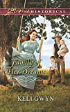 Family of Her Dreams (Love Inspired Historical)