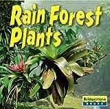 Rain Forest Plants, Pamela Dell, 0736843248
