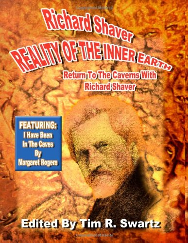 Download Richard Shaver: Reality of the Inner Earth ebook