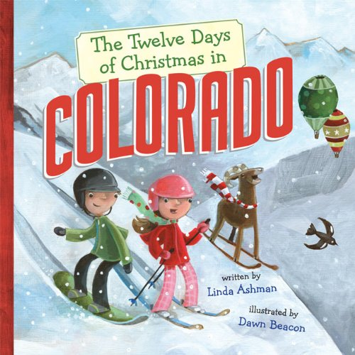 Download The Twelve Days of Christmas in Colorado (The Twelve Days of Christmas in America) ebook